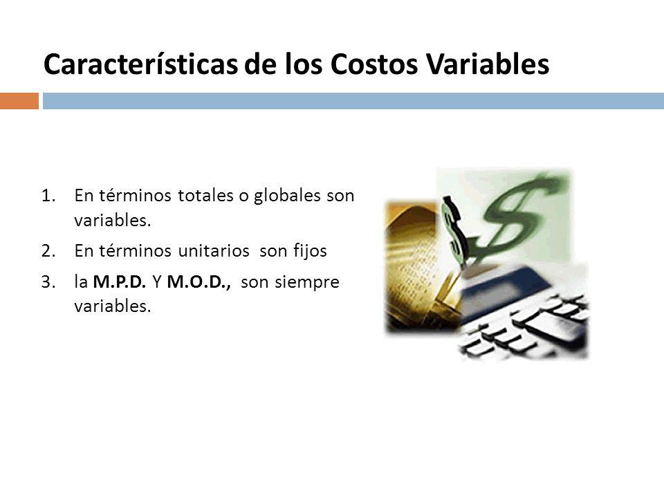 Características de los Costos Variables