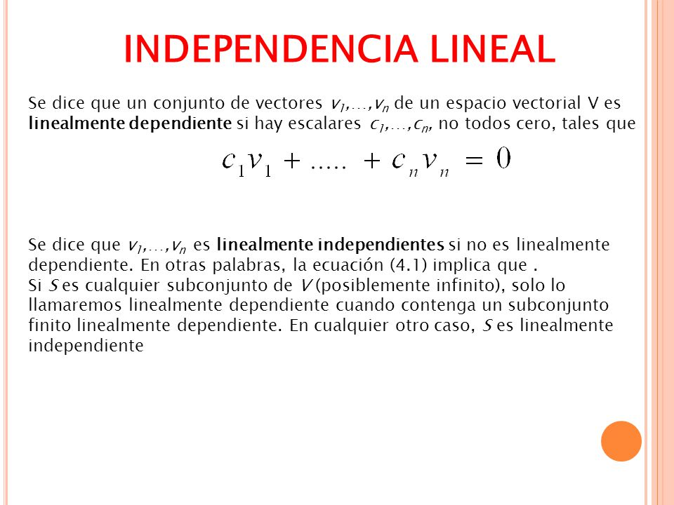 INDEPENDENCIA LINEAL