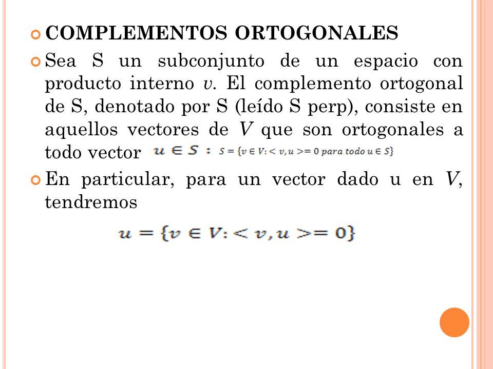COMPLEMENTOS ORTOGONALES