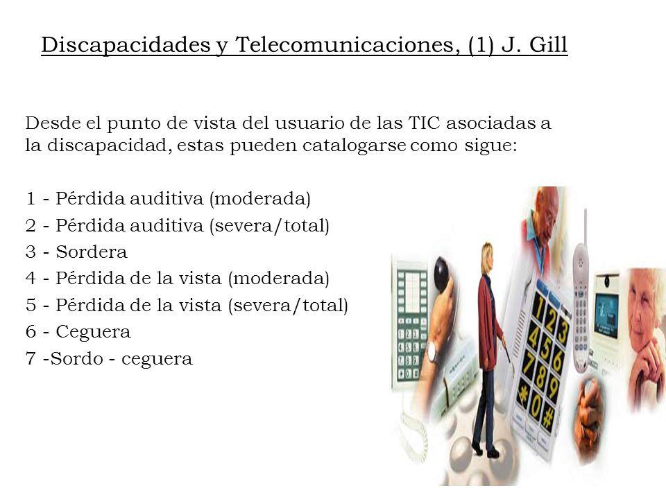 Discapacidades y Telecomunicaciones, (1) J. Gill
