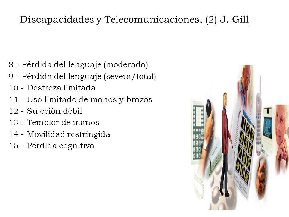 Discapacidades y Telecomunicaciones, (2) J. Gill