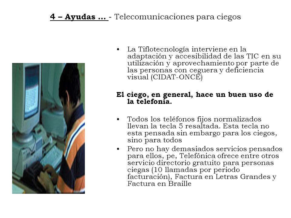 4 – Ayudas … - Telecomunicaciones para ciegos