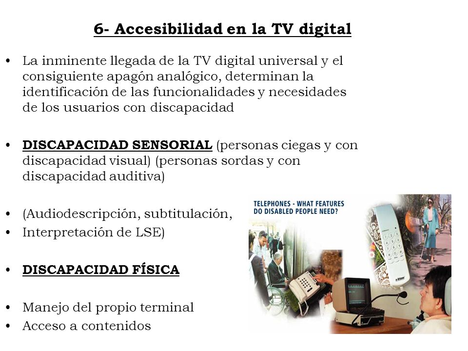 6- Accesibilidad en la TV digital