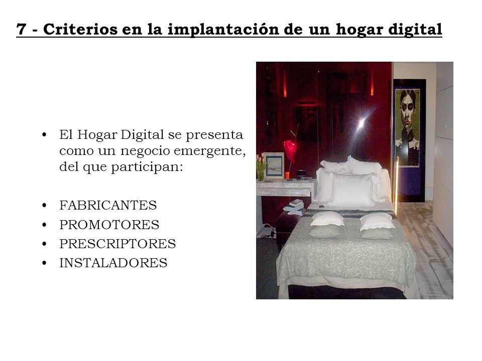 7 - Criterios en la implantación de un hogar digital