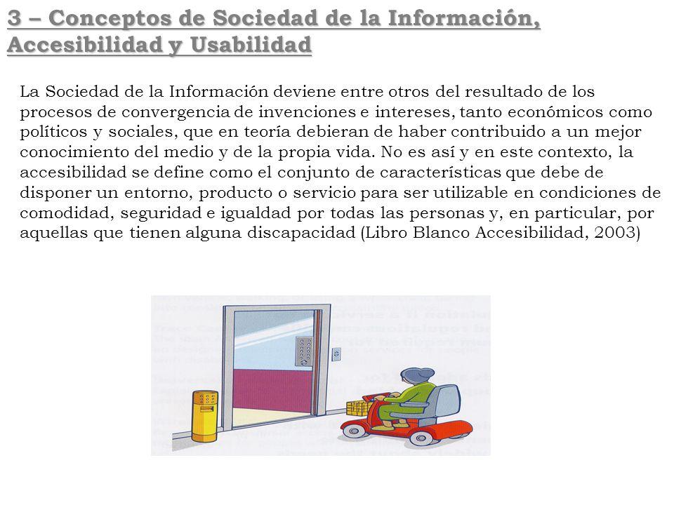 3 – Conceptos de Sociedad de la Información, Accesibilidad y Usabilidad