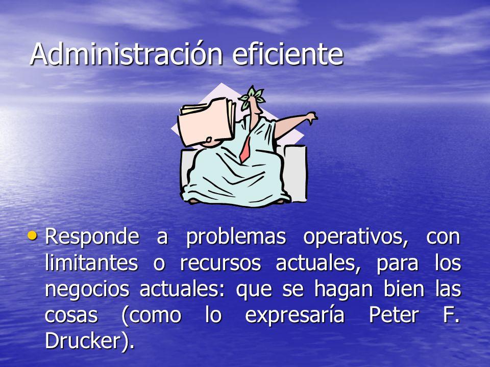 Administración eficiente