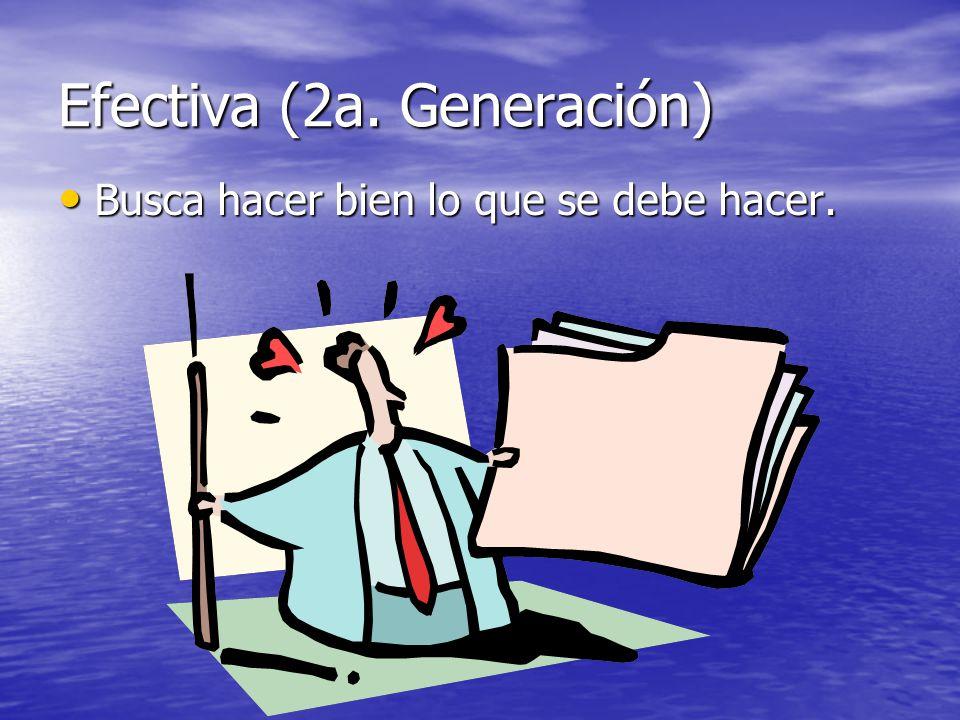 Efectiva (2a. Generación)