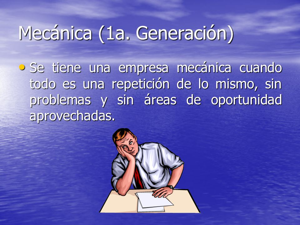 Mecánica (1a. Generación)
