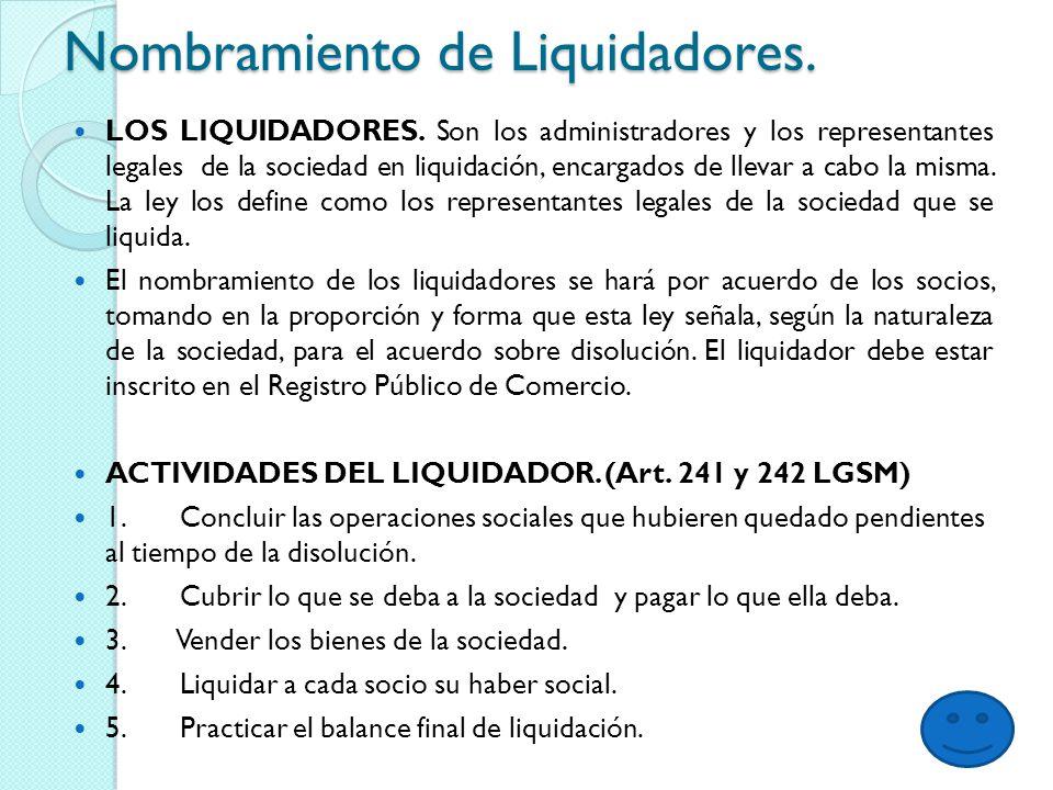 Nombramiento de Liquidadores.