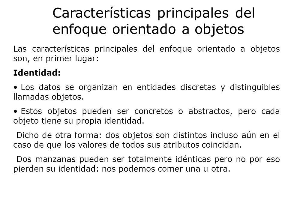 Características principales del enfoque orientado a objetos