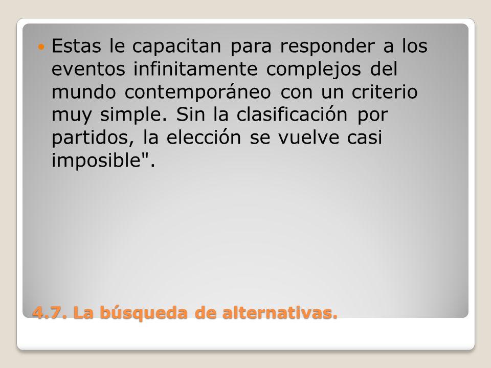 4.7. La búsqueda de alternativas.