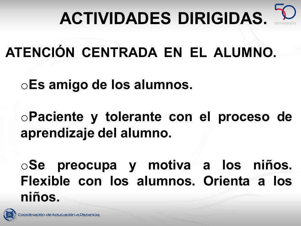 ACTIVIDADES DIRIGIDAS.