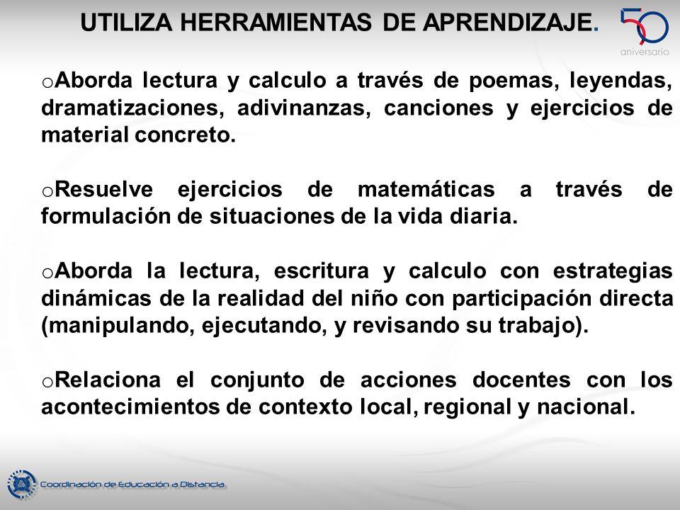 UTILIZA HERRAMIENTAS DE APRENDIZAJE.