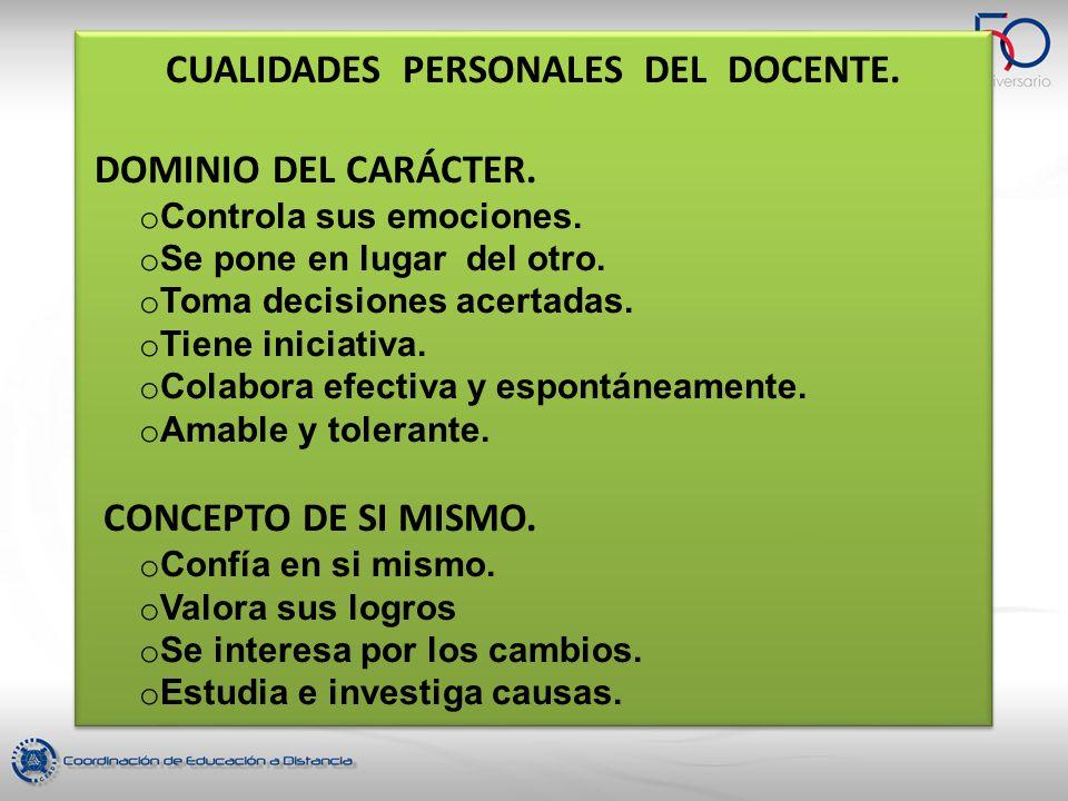 CUALIDADES PERSONALES DEL DOCENTE.