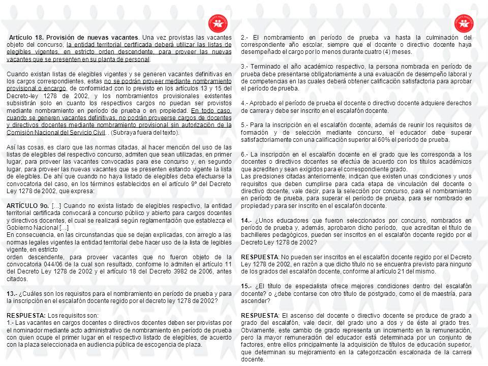 Artículo 18. Provisión de nuevas vacantes