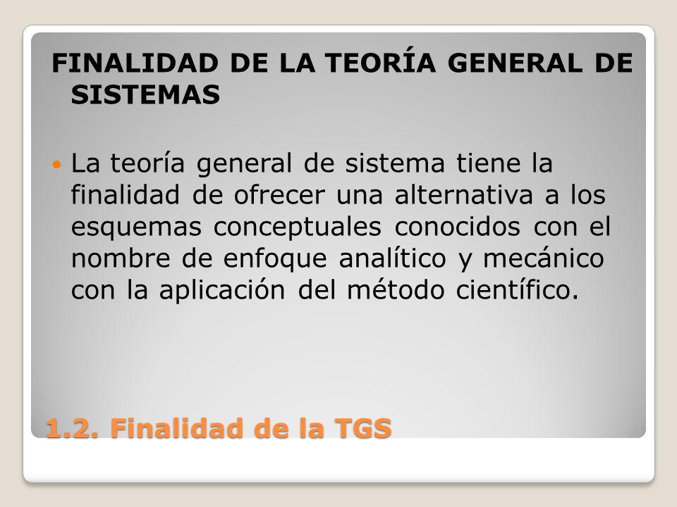 FINALIDAD DE LA TEORÍA GENERAL DE SISTEMAS