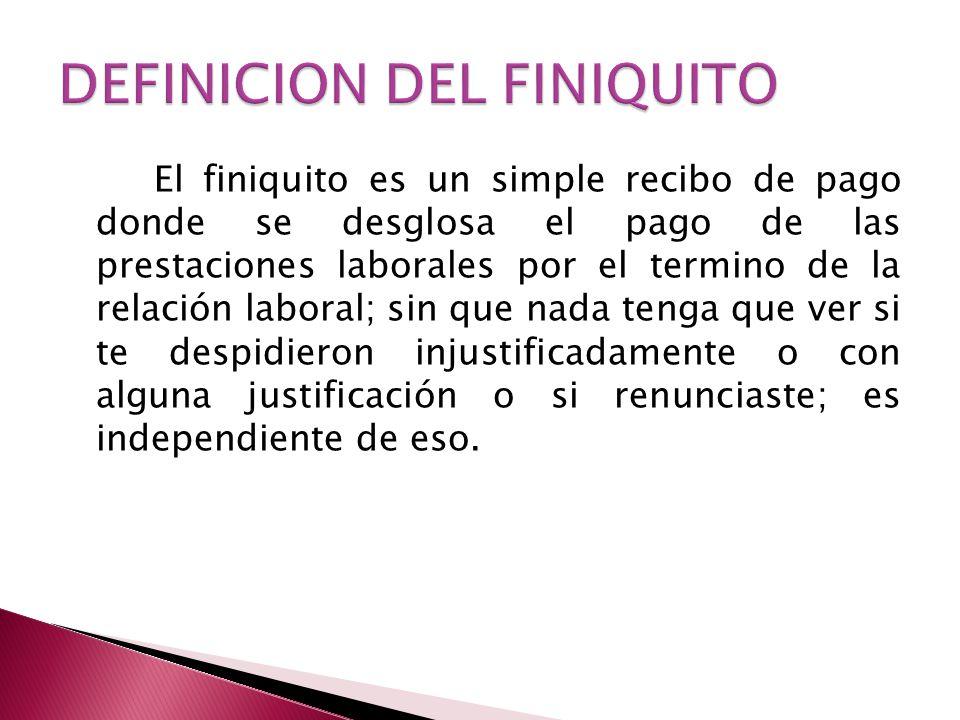 DEFINICION DEL FINIQUITO