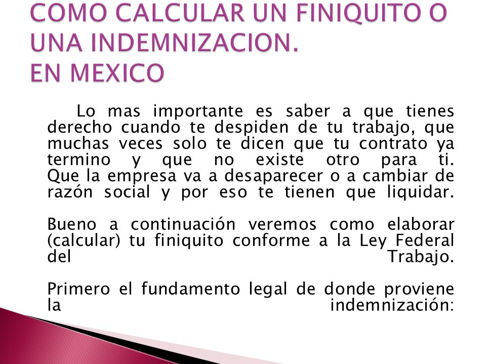 COMO CALCULAR UN FINIQUITO O UNA INDEMNIZACION. EN MEXICO