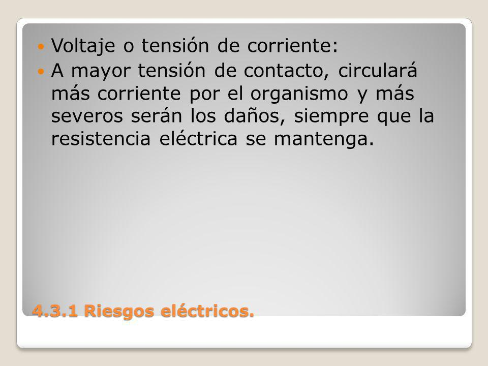 Voltaje o tensión de corriente: