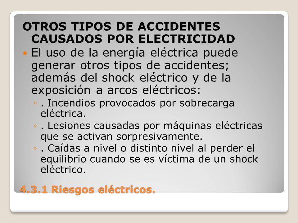 OTROS TIPOS DE ACCIDENTES CAUSADOS POR ELECTRICIDAD