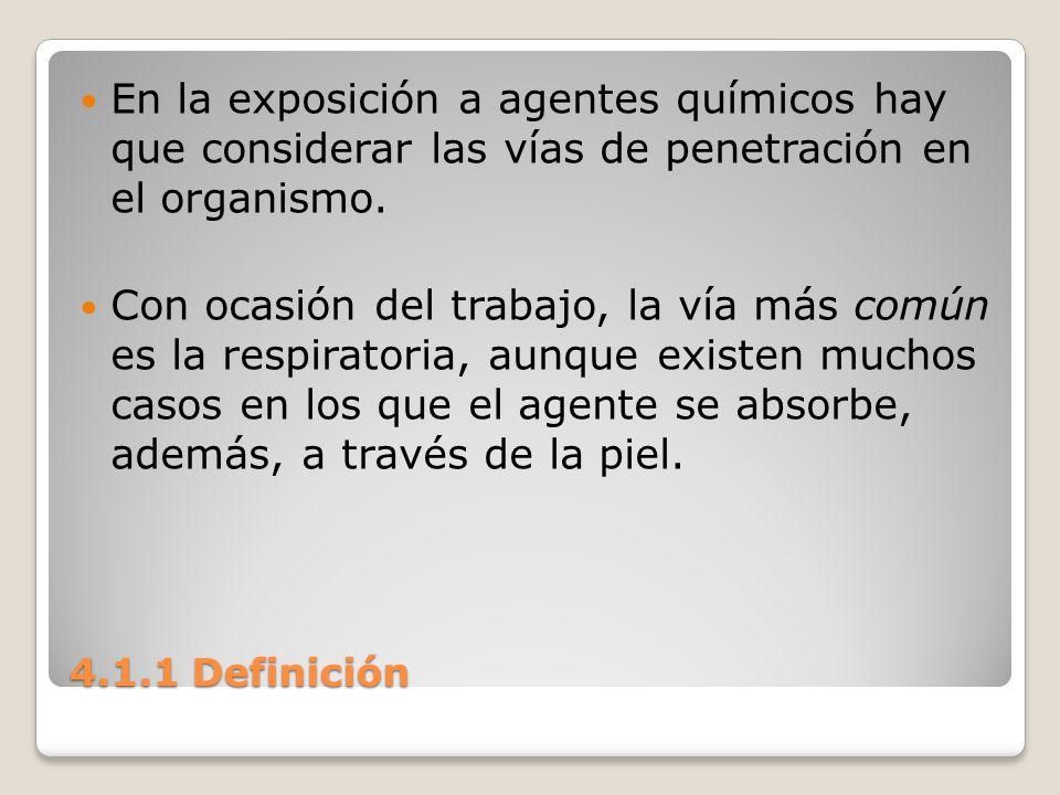 En la exposición a agentes químicos hay que considerar las vías de penetración en el organismo.