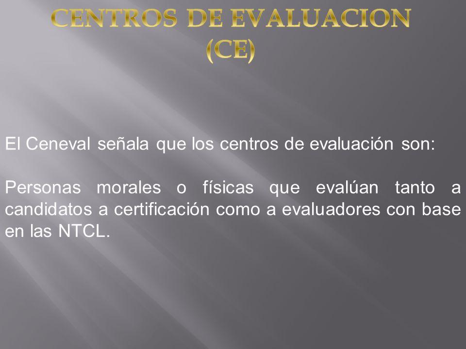 CENTROS DE EVALUACION (CE)