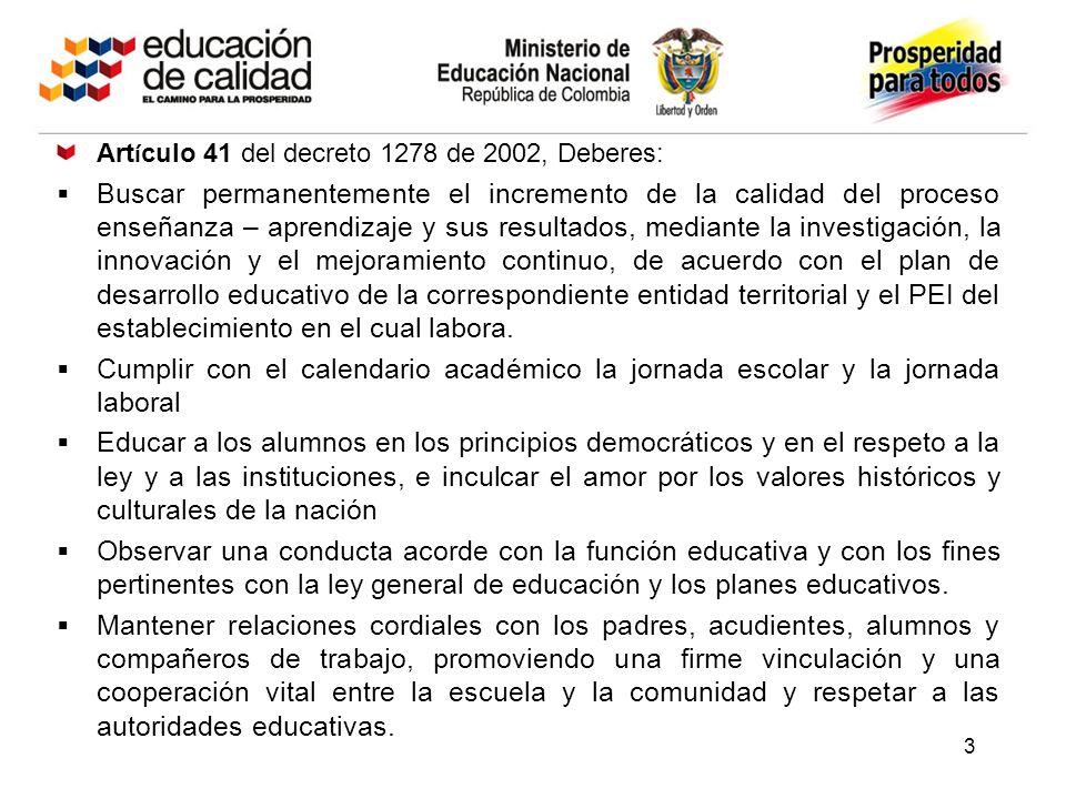 Artículo 41 del decreto 1278 de 2002, Deberes: