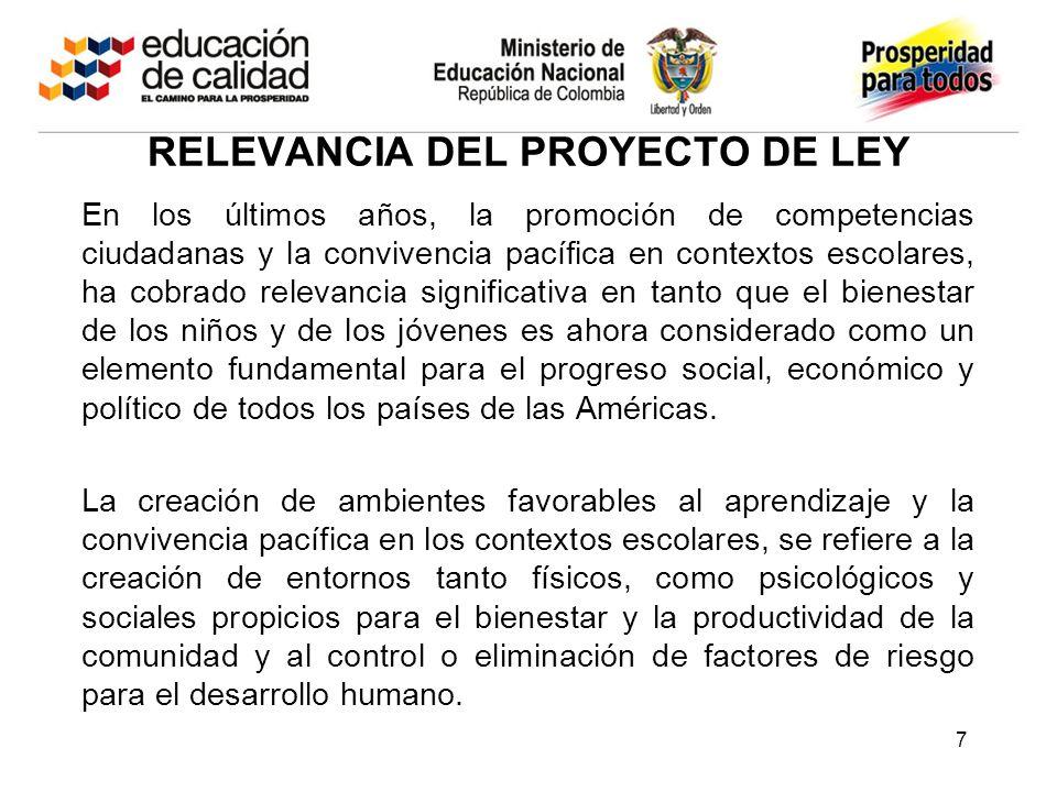 RELEVANCIA DEL PROYECTO DE LEY