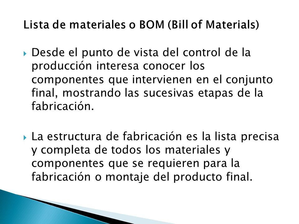 Lista de materiales o BOM (Bill of Materials)