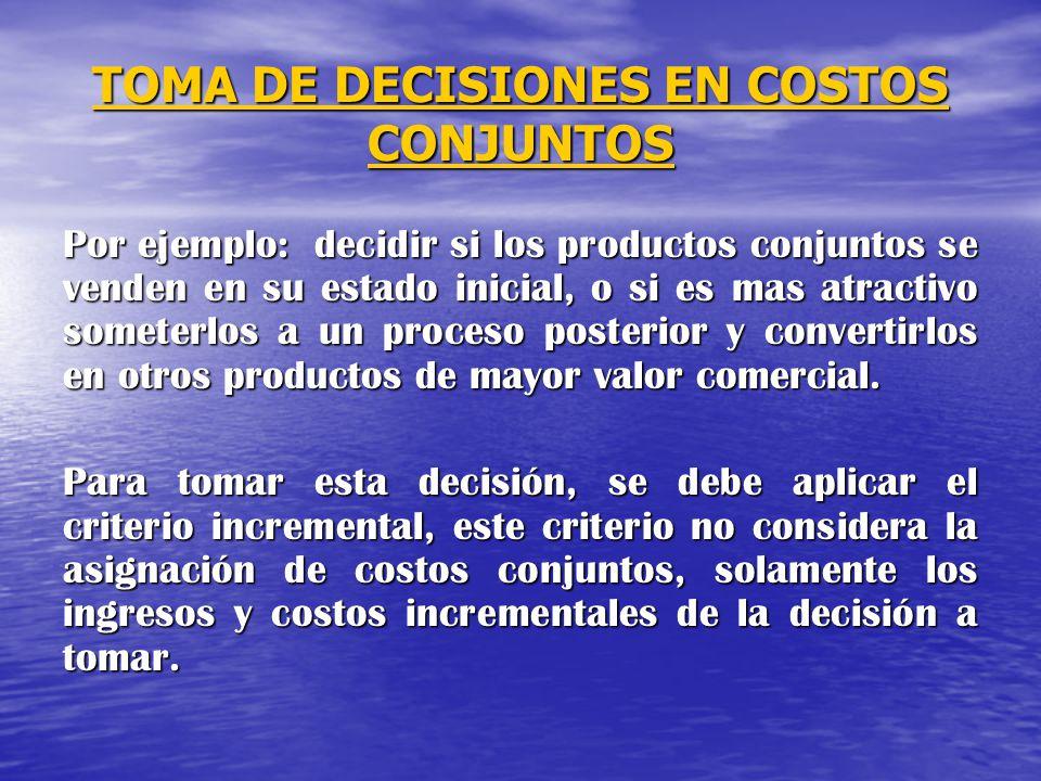 TOMA DE DECISIONES EN COSTOS CONJUNTOS
