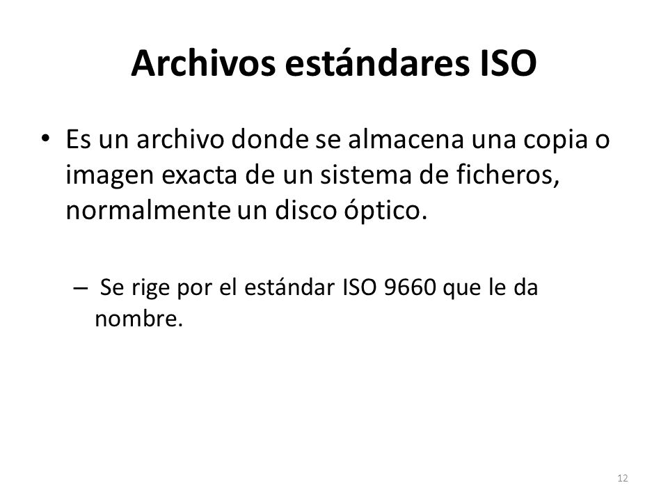 Archivos estándares ISO