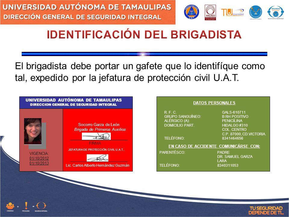 IDENTIFICACIÓN DEL BRIGADISTA EN CASO DE ACCIDENTE COMUNICÁRSE CON: