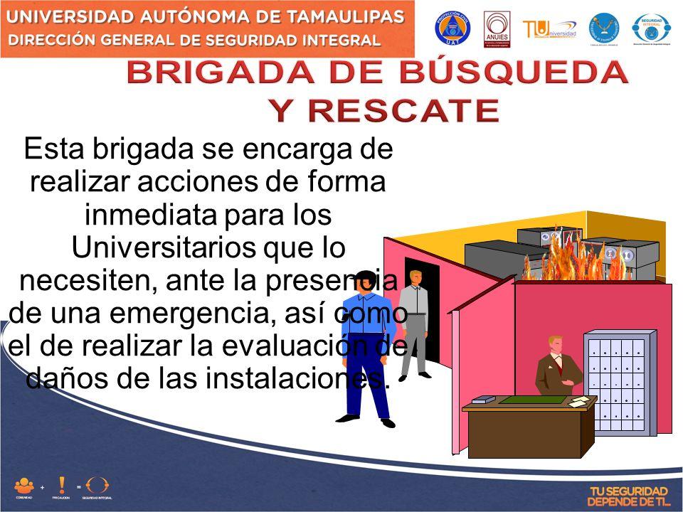 BRIGADA DE BÚSQUEDA Y RESCATE.