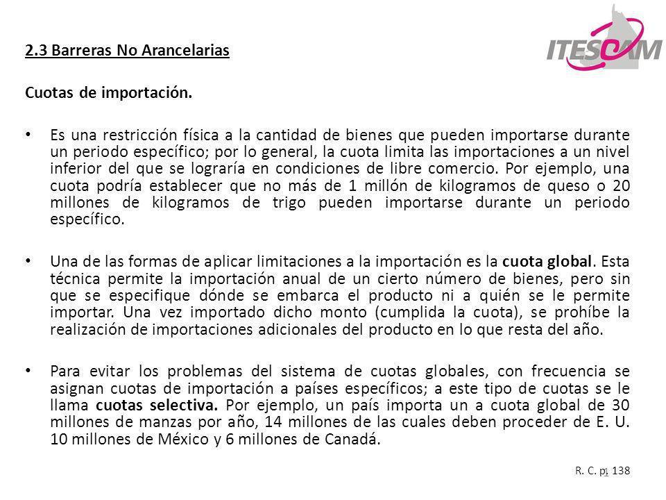2.3 Barreras No Arancelarias Cuotas de importación.