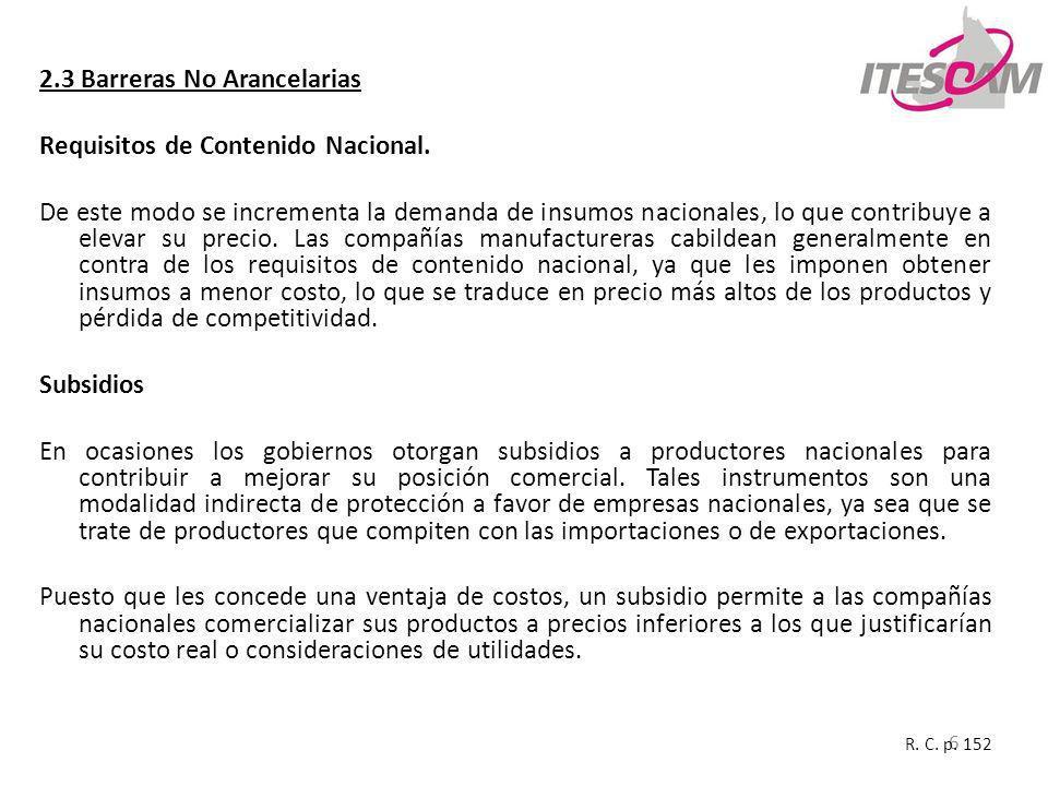 2.3 Barreras No Arancelarias Requisitos de Contenido Nacional.