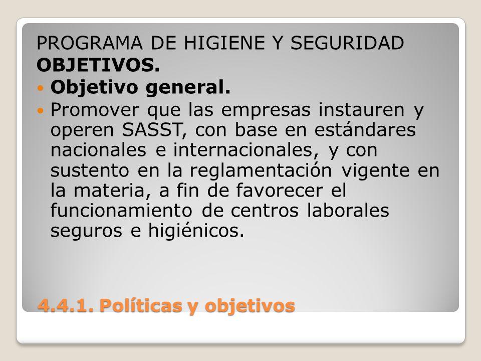 PROGRAMA DE HIGIENE Y SEGURIDAD OBJETIVOS. Objetivo general.