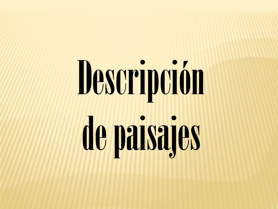 Descripción de paisajes
