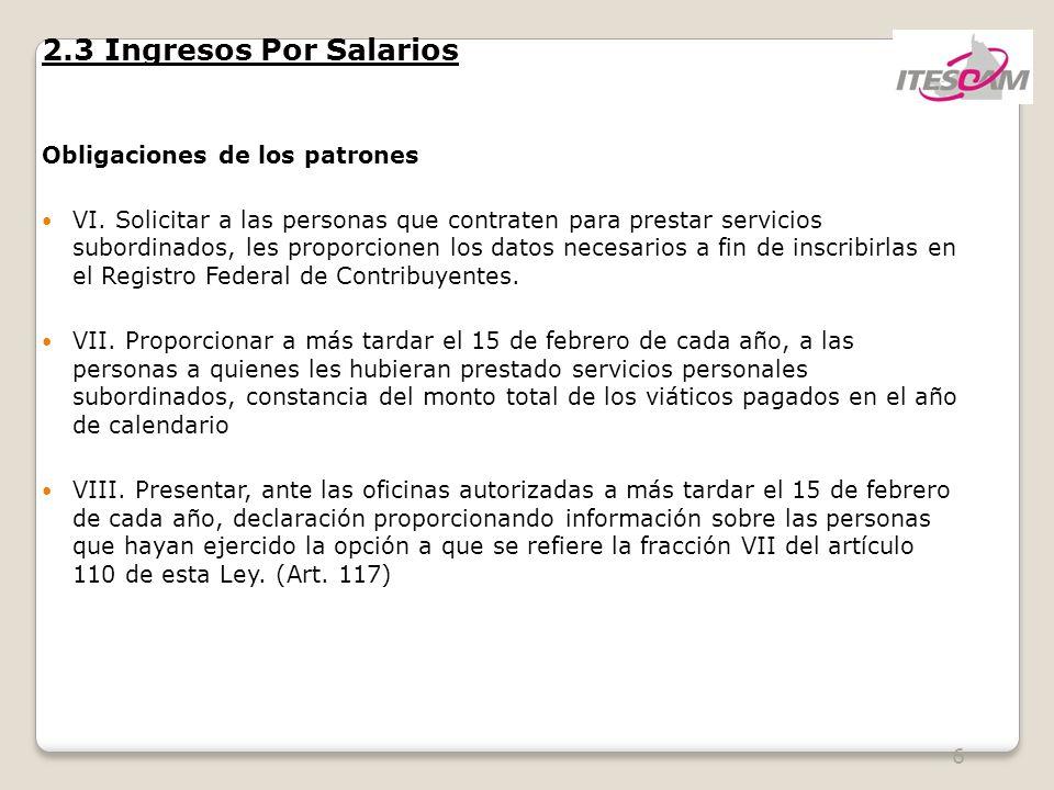 2.3 Ingresos Por Salarios Obligaciones de los patrones