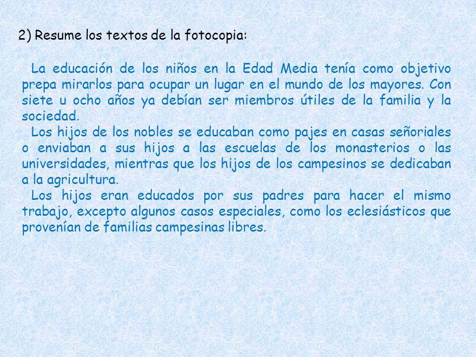 2) Resume los textos de la fotocopia: