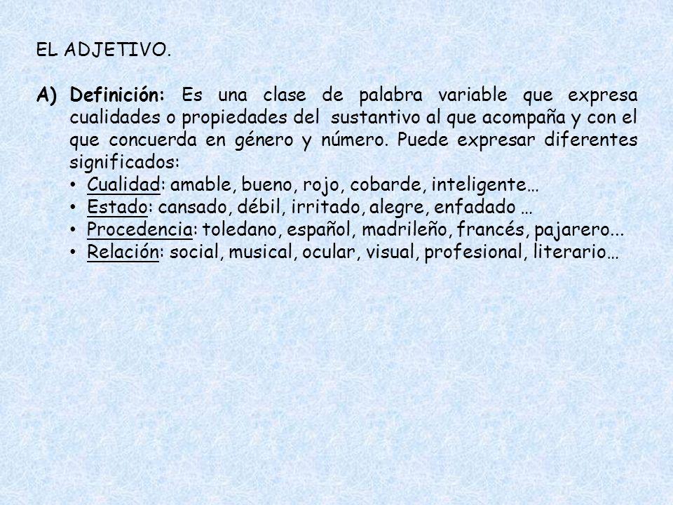 EL ADJETIVO.