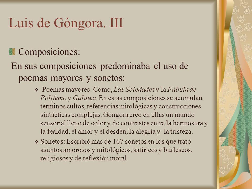 Luis de Góngora. III Composiciones: