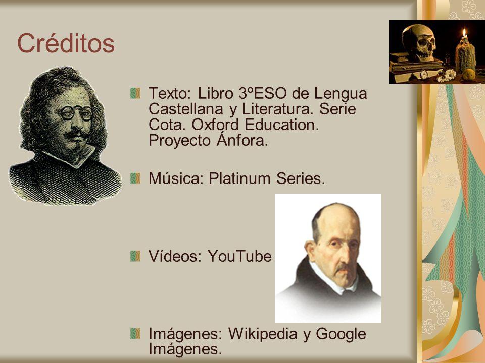 Créditos Texto: Libro 3ºESO de Lengua Castellana y Literatura. Serie Cota. Oxford Education. Proyecto Ánfora.