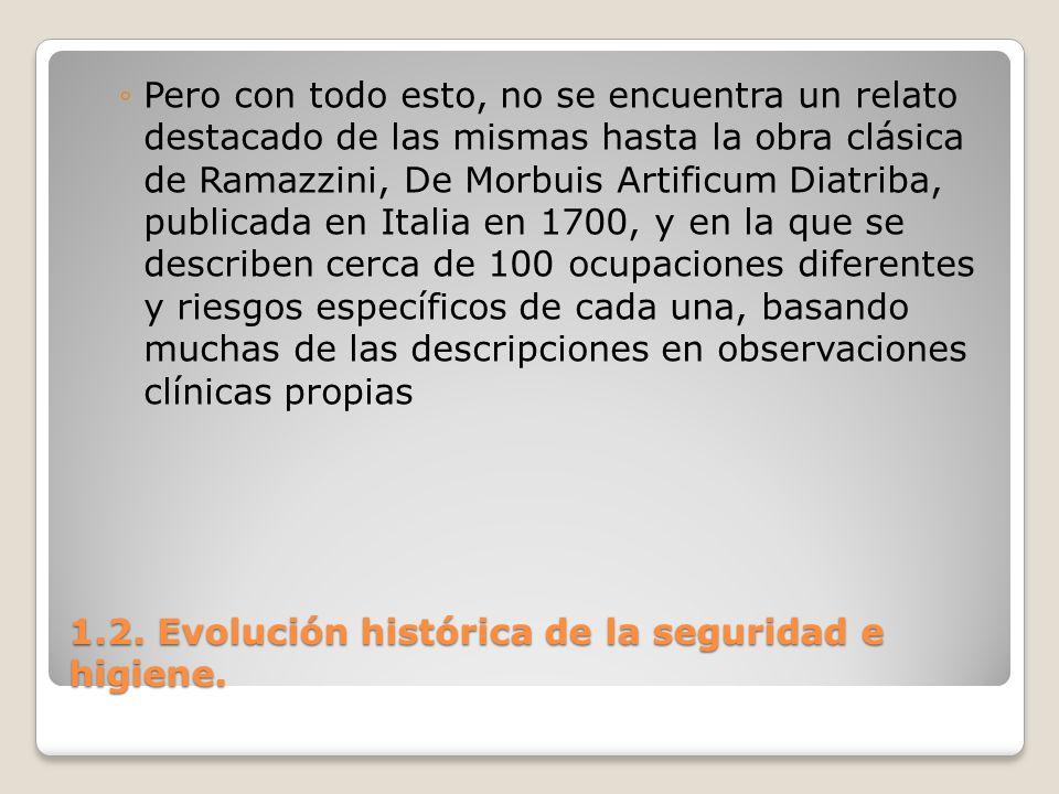 1.2. Evolución histórica de la seguridad e higiene.