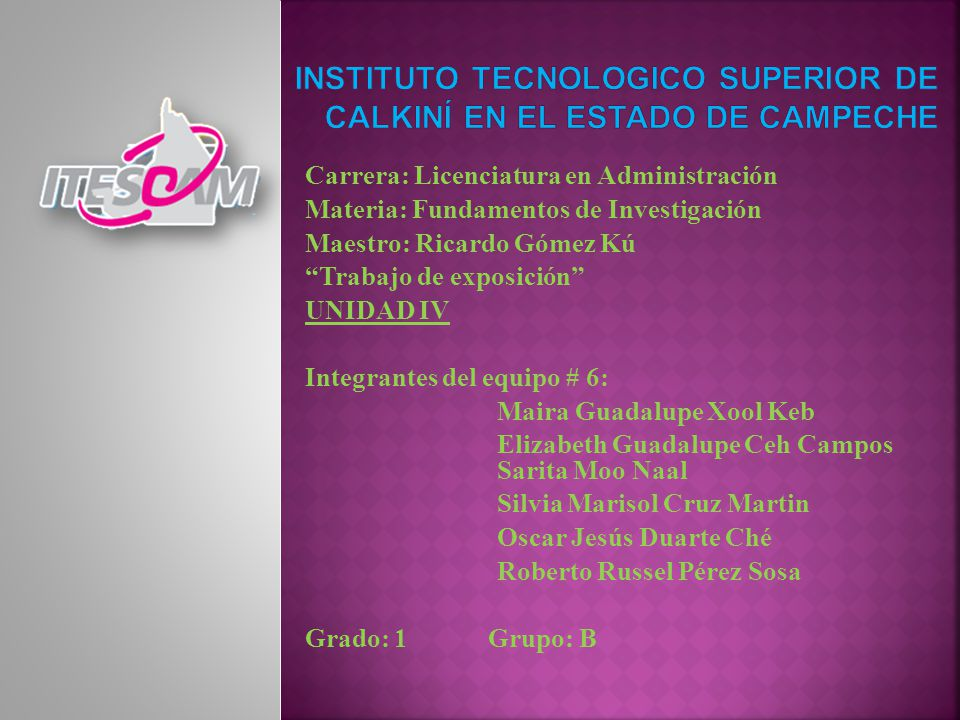 INSTITUTO TECNOLOGICO SUPERIOR DE CALKINÍ EN EL ESTADO DE CAMPECHE