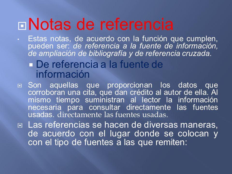 Notas de referencia De referencia a la fuente de información