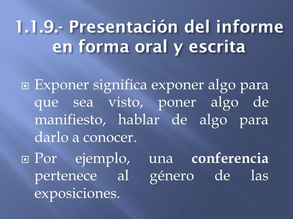 1.1.9.- Presentación del informe en forma oral y escrita