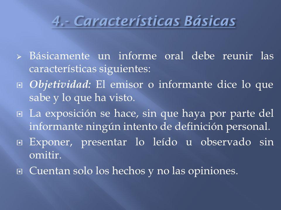 4.- Características Básicas