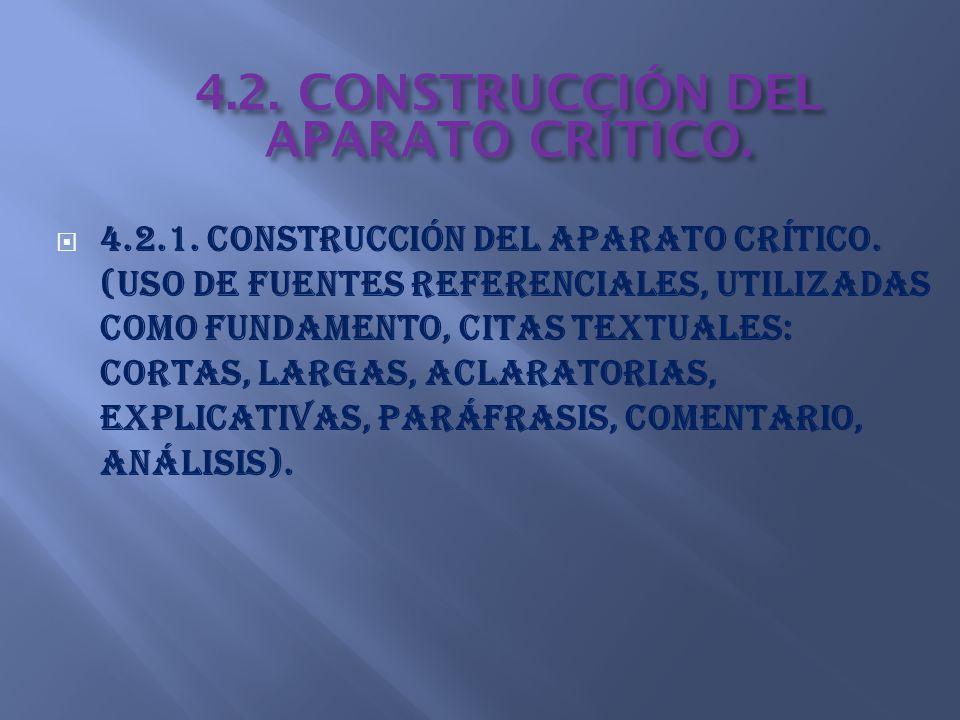 4.2. CONSTRUCCIÓN DEL APARATO CRÍTICO.