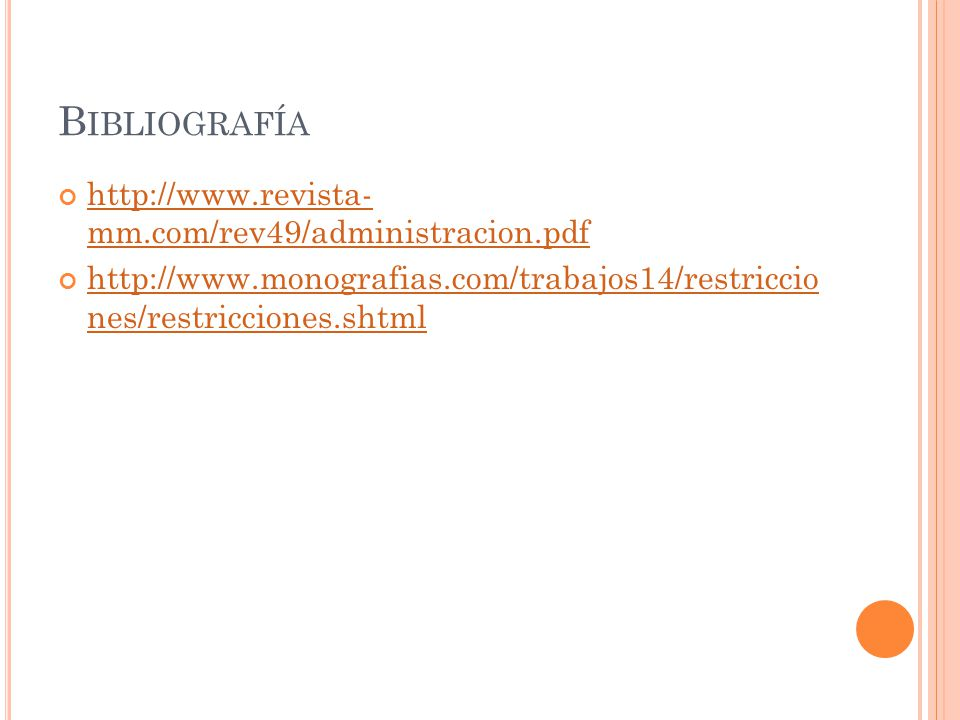 Bibliografía http://www.revista- mm.com/rev49/administracion.pdf