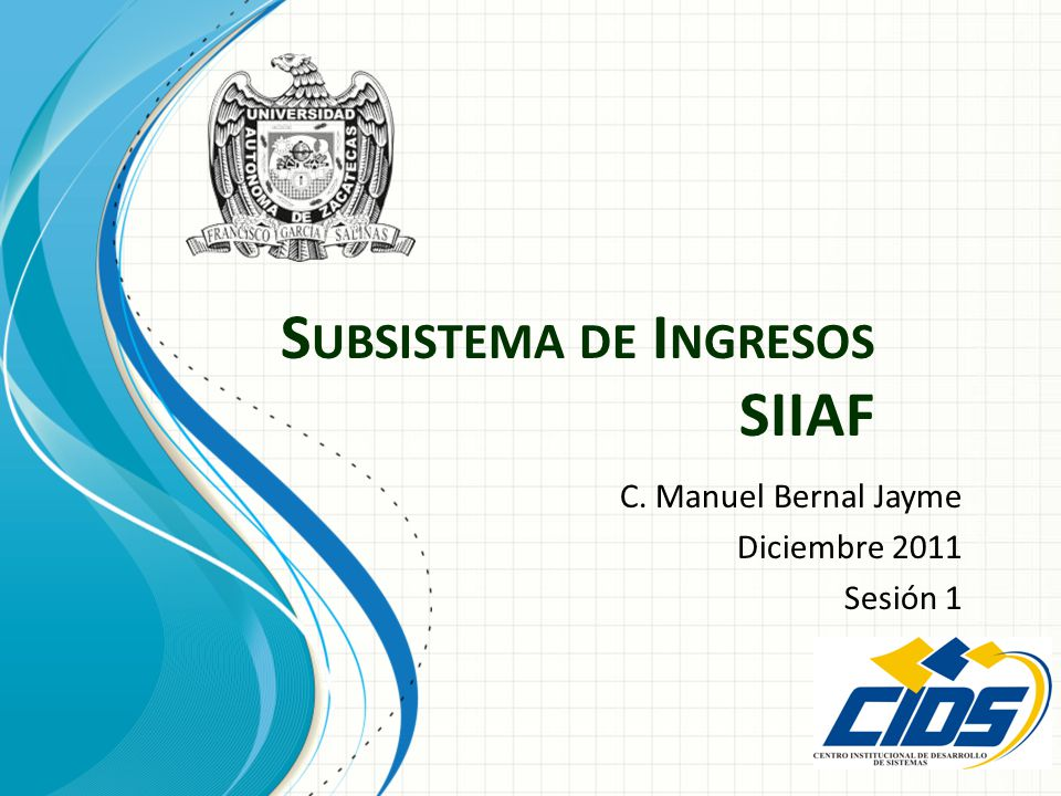 Subsistema de Ingresos SIIAF